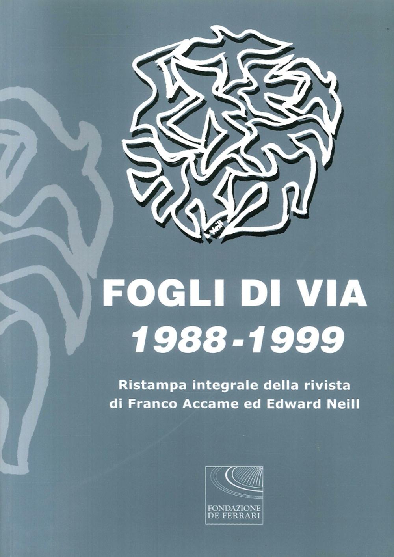 Fogli di Via 1988-1999