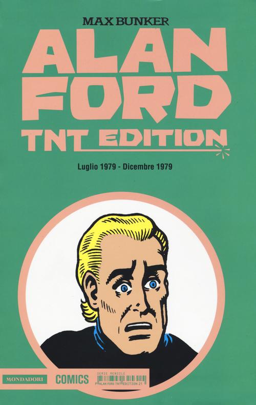 Alan Ford. TNT edition. Vol. 21: Luglio 1979-Dicembre 1979