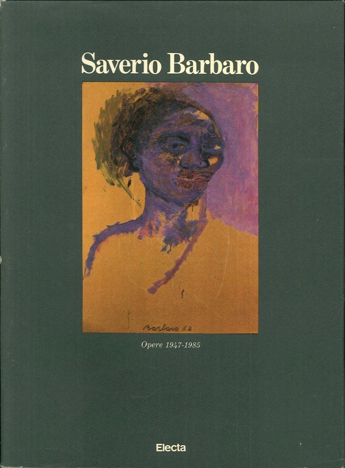 Saverio Barbaro. Opere, 1947-1985