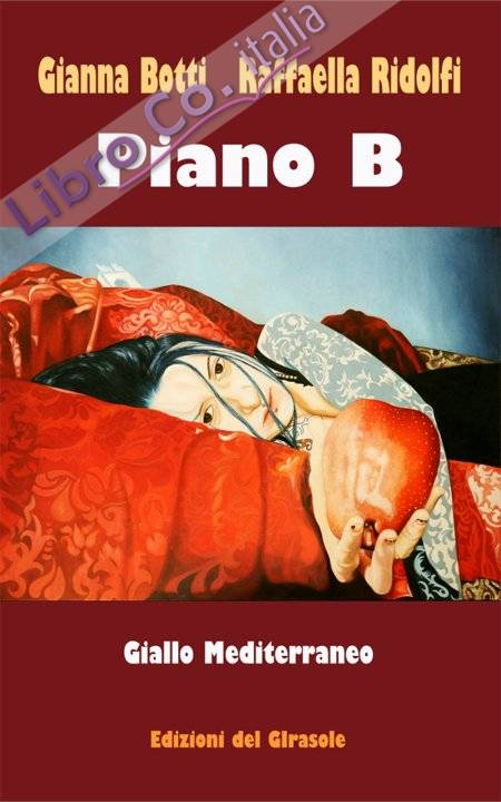 Piano B. Giallo Mediterraneo