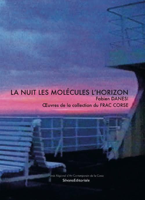 La Nuit, les Molécules, l'Horizon
