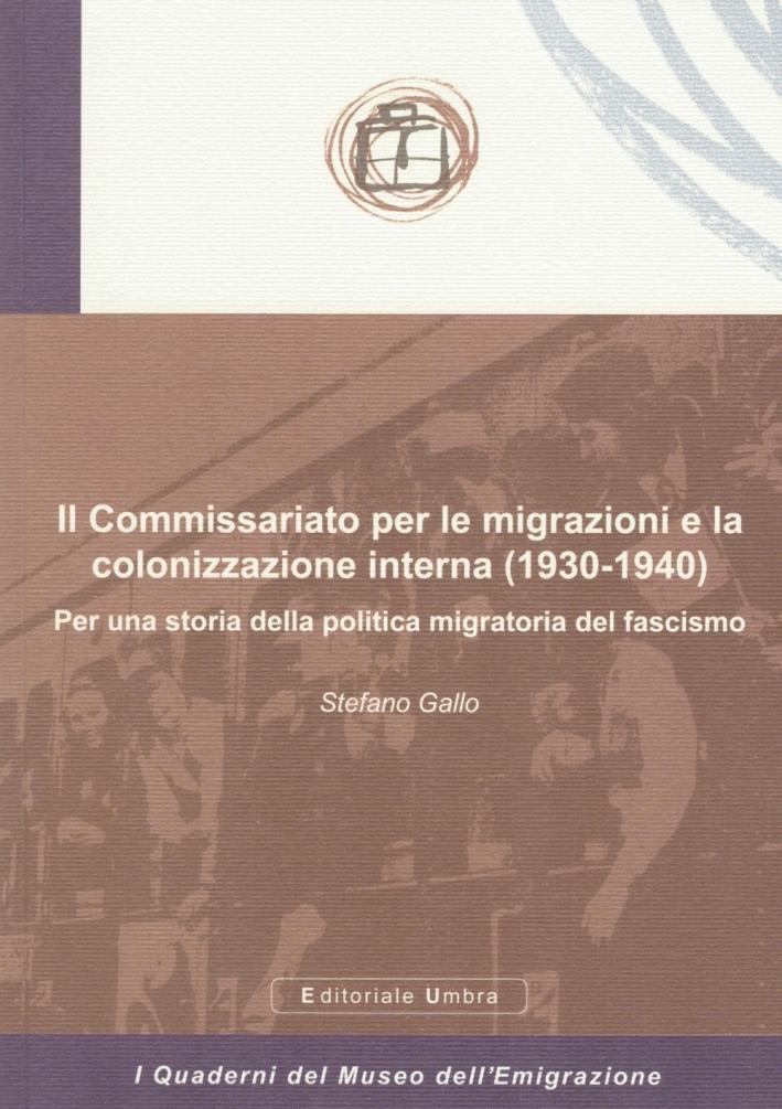 Il Commissariato per le migrazioni e la colonizzazione interna (1930-1940). Per una storia della politica migratoria del fascismo