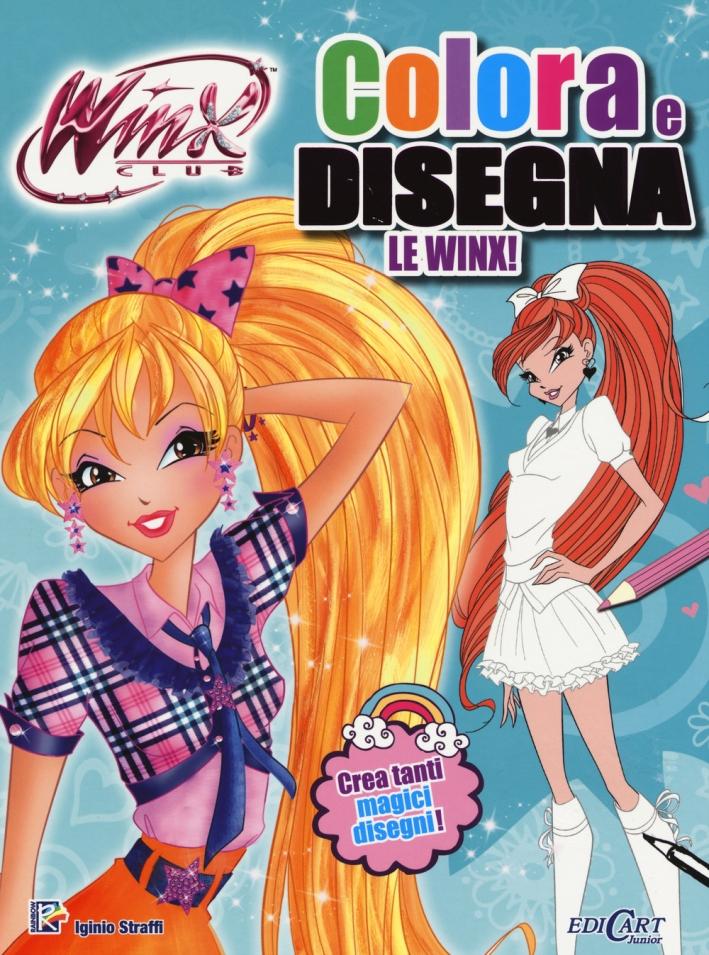 Colora & disegna le Winx! Winx club. Ediz. illustrata. Con aggiornamento online