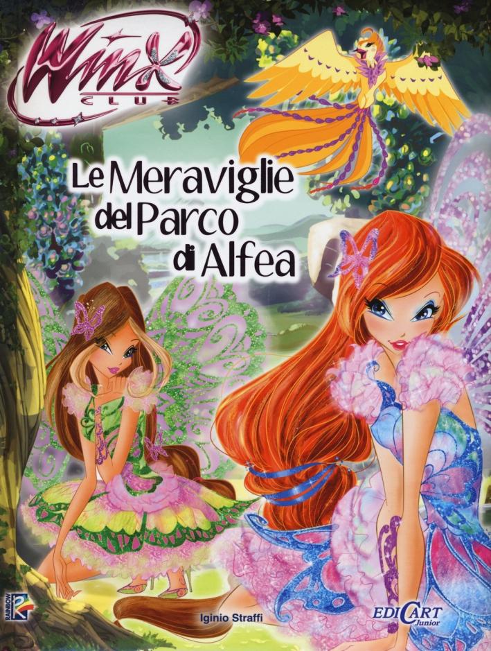 Le meraviglie del parco di Alfea. Winx club. Ediz. illustrata. Con aggiornamento online