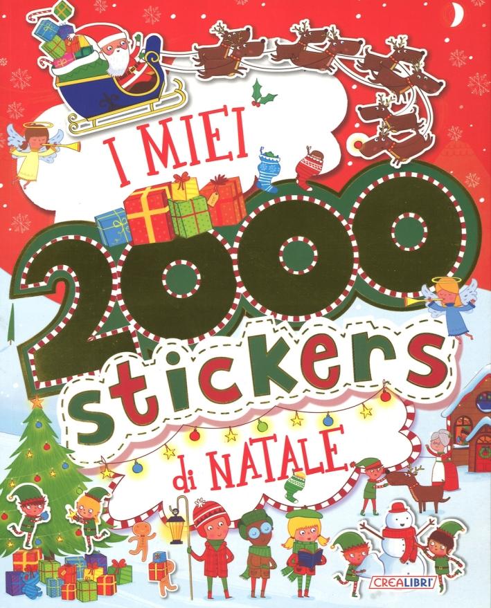 I miei 2000 stickers di Natale. Con adesivi. Ediz. illustrata