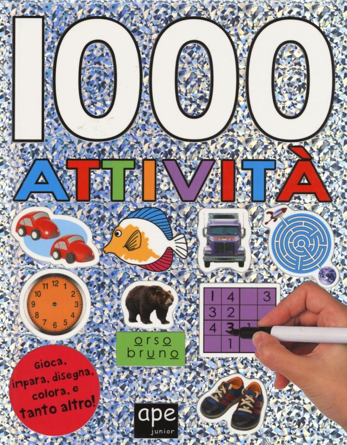 1000 attività. Con adesivi. Ediz. illustrata