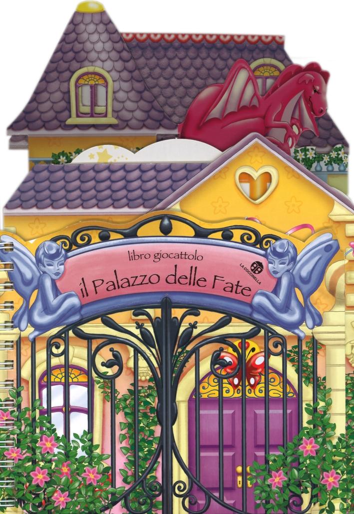 Il palazzo delle fate. Ediz. illustrata