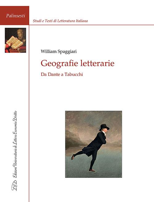 Geografie letterarie. Da Dante a Tabucchi
