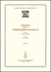 Annali della Fondazione Sciacca. Atti del 17° Corso della