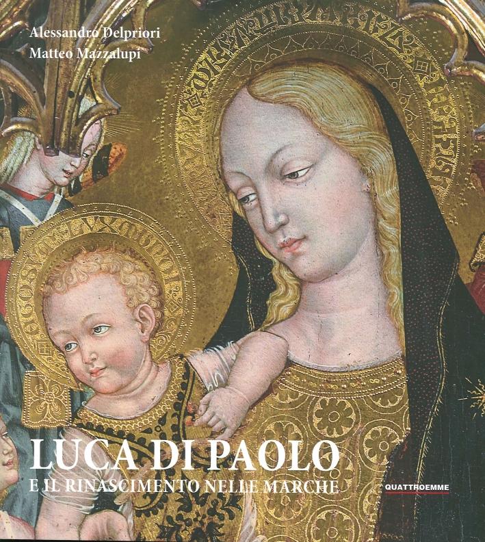 Luca di Paolo e il Rinascimento nelle Marche