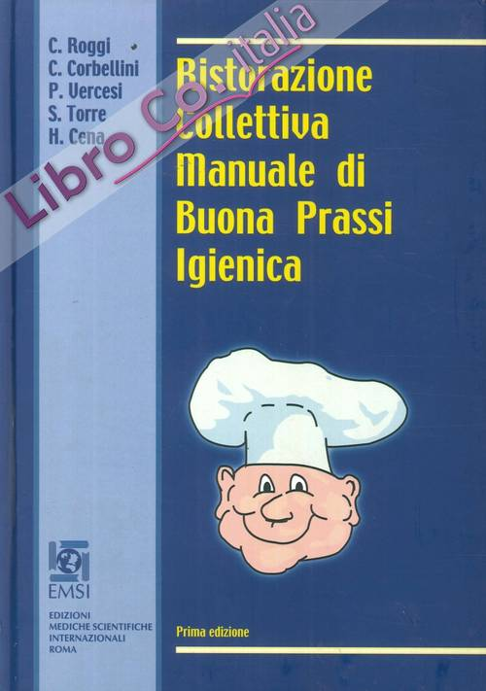 Ristorazione Collettiva Manuale di Buona Prassi Igienica