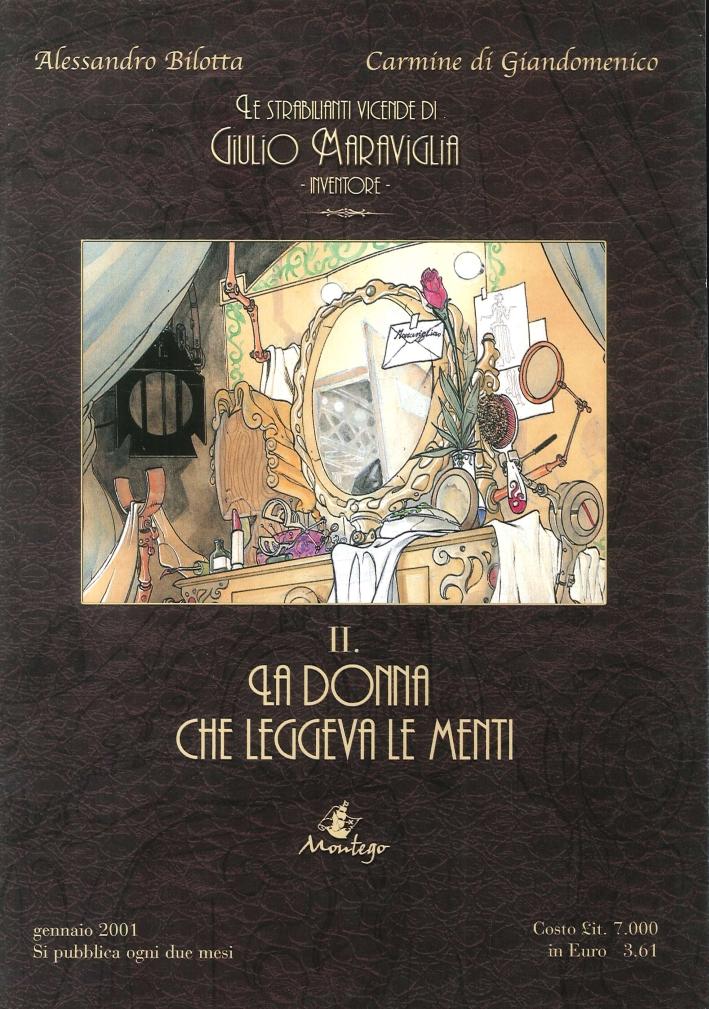 Le Strabilianti Avventure di Giulio Maraviglia Inventore. Vol.II. La Donna che Leggeva le Menti