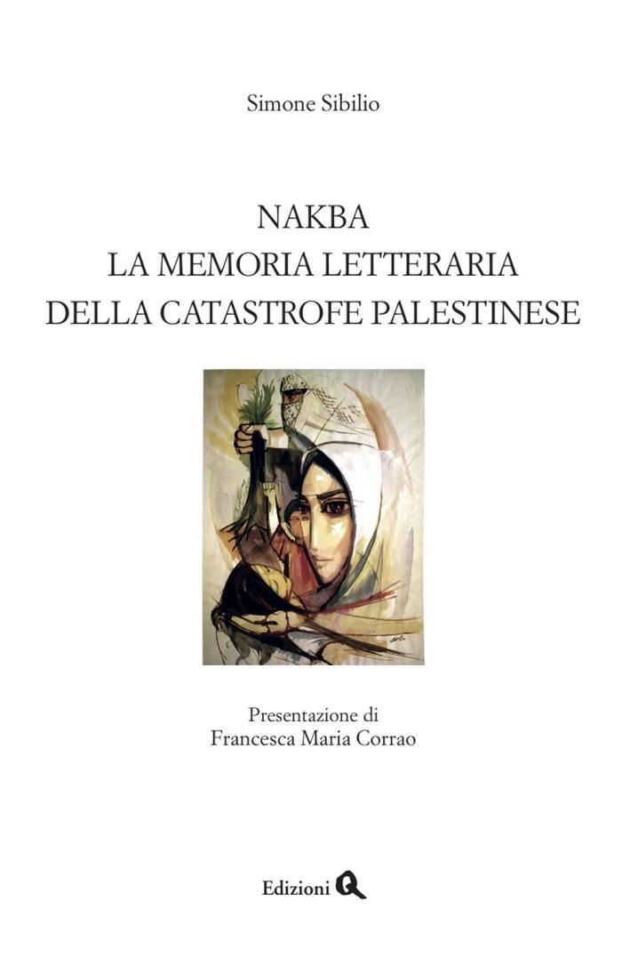 Nakba. La memoria letteraria della catastrofe palestinese