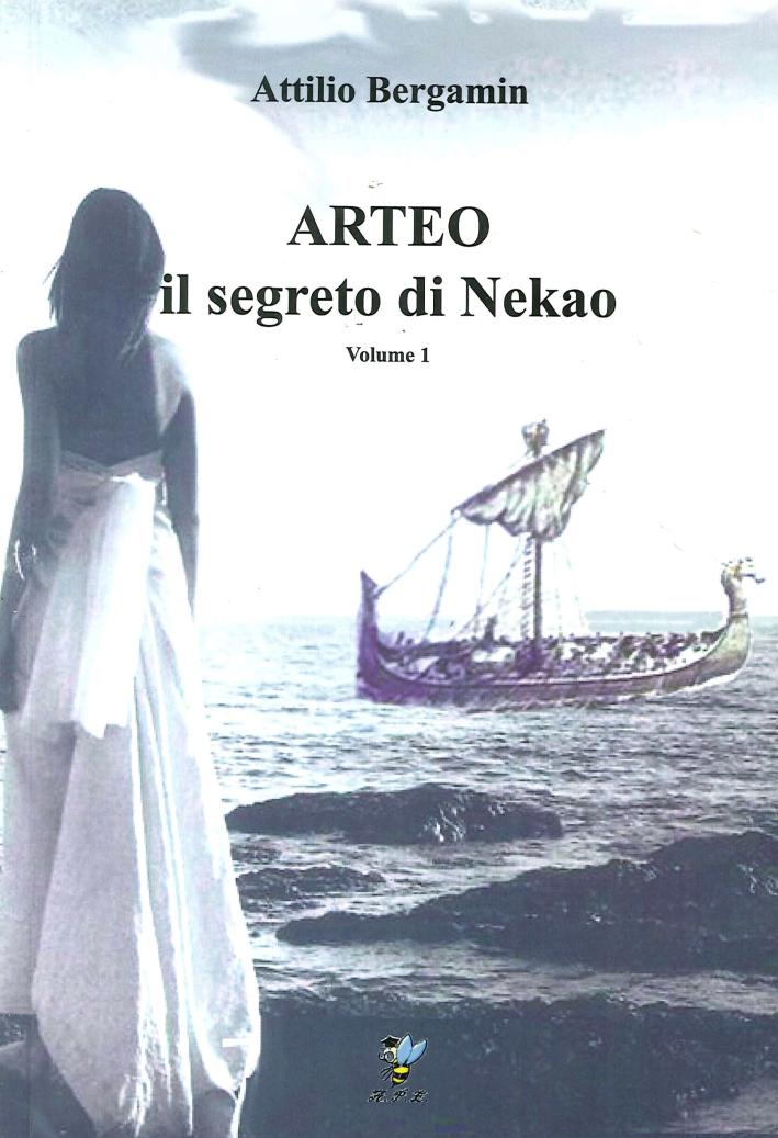 Arteo. Il Segreto di Nekao. Volume 1