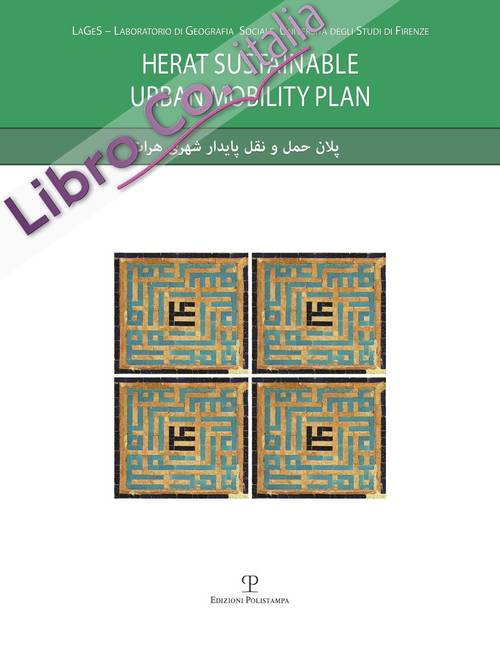 Herat Sustainable Urban Mobility Plan. Con DVD
