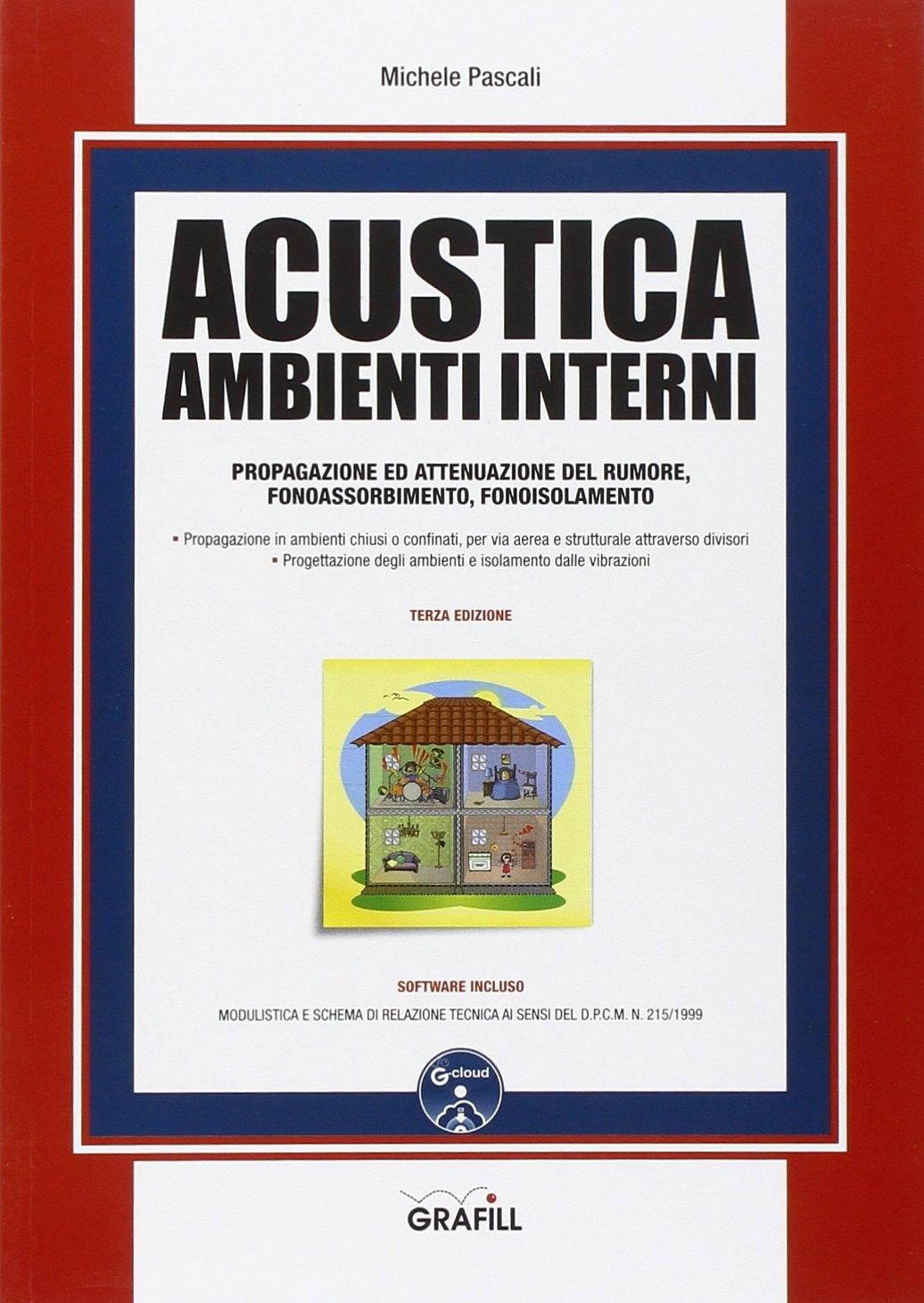 Acustica ambienti interni. Con Contenuto digitale per download e accesso on line