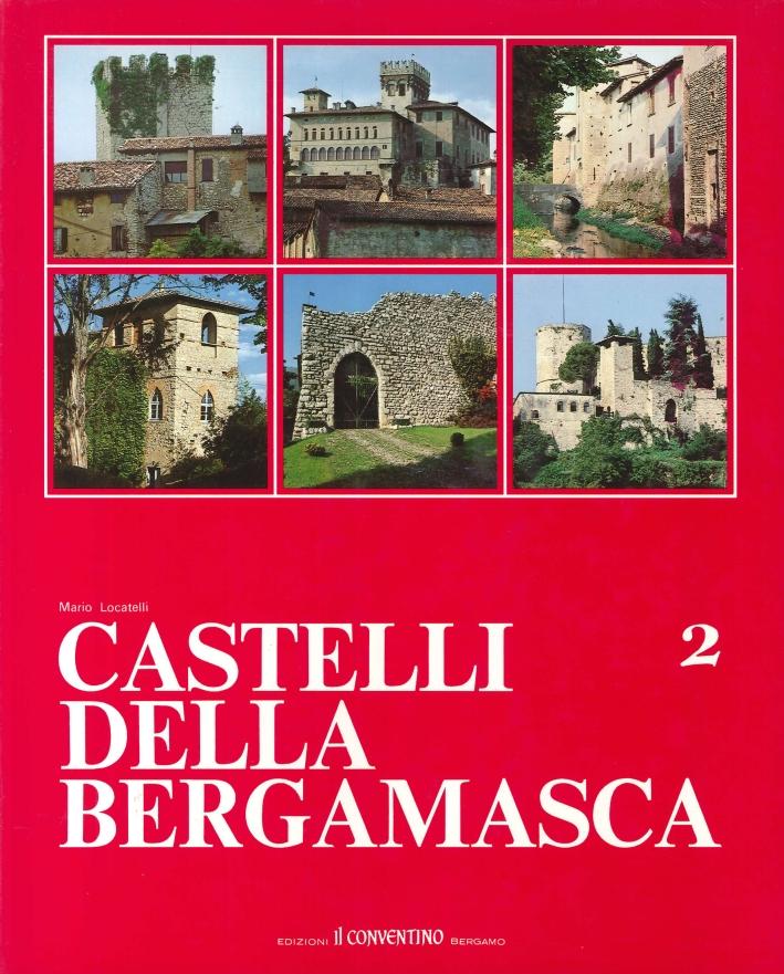 Castelli della Bergamasca. Volume 2