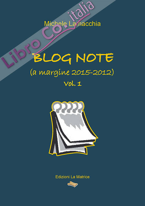 Blog note (a margine 2015-2012)
