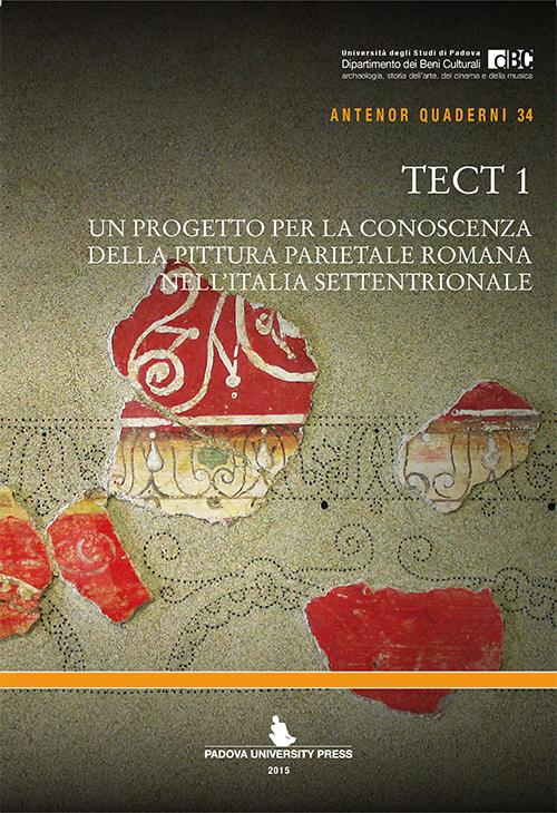 Tect 1. Un progetto per la conoscenza della pittura parietale romana nell'Italia settentrionale