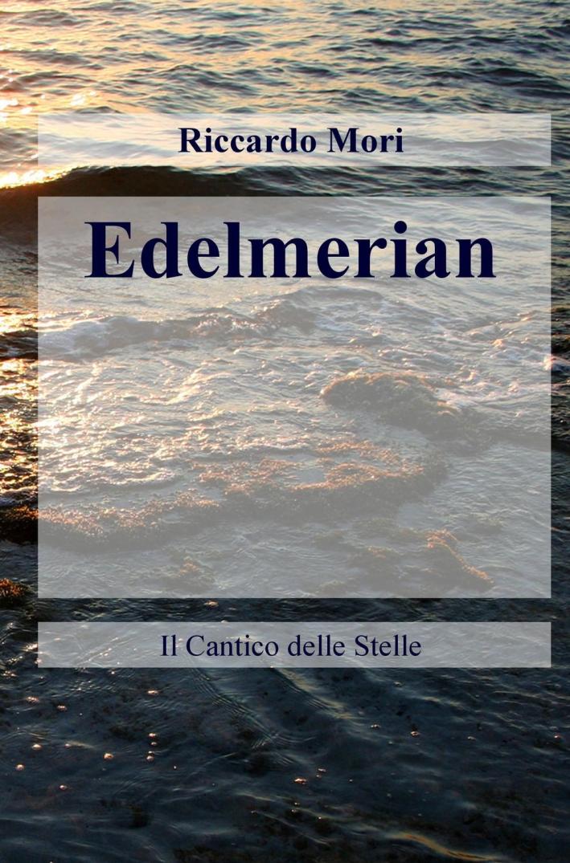 Edelmerian. Il cantico delle stelle