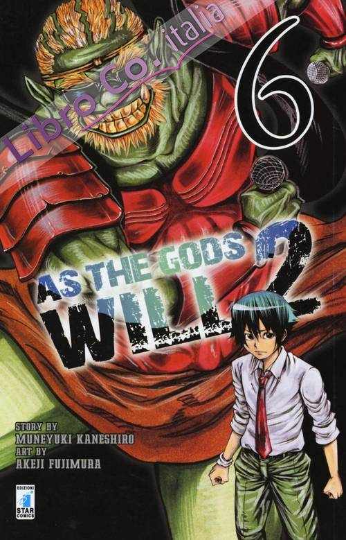 As the gods will 2. Vol. 6