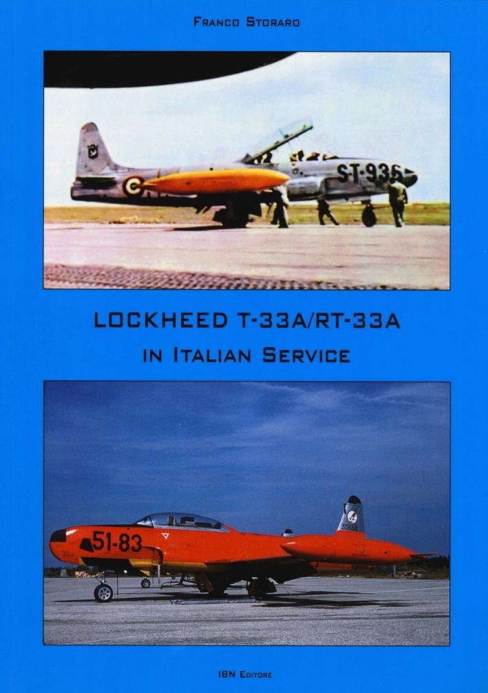 Lockheed TR-33A / RT-33A in italian service. Ediz. italiana e inglese