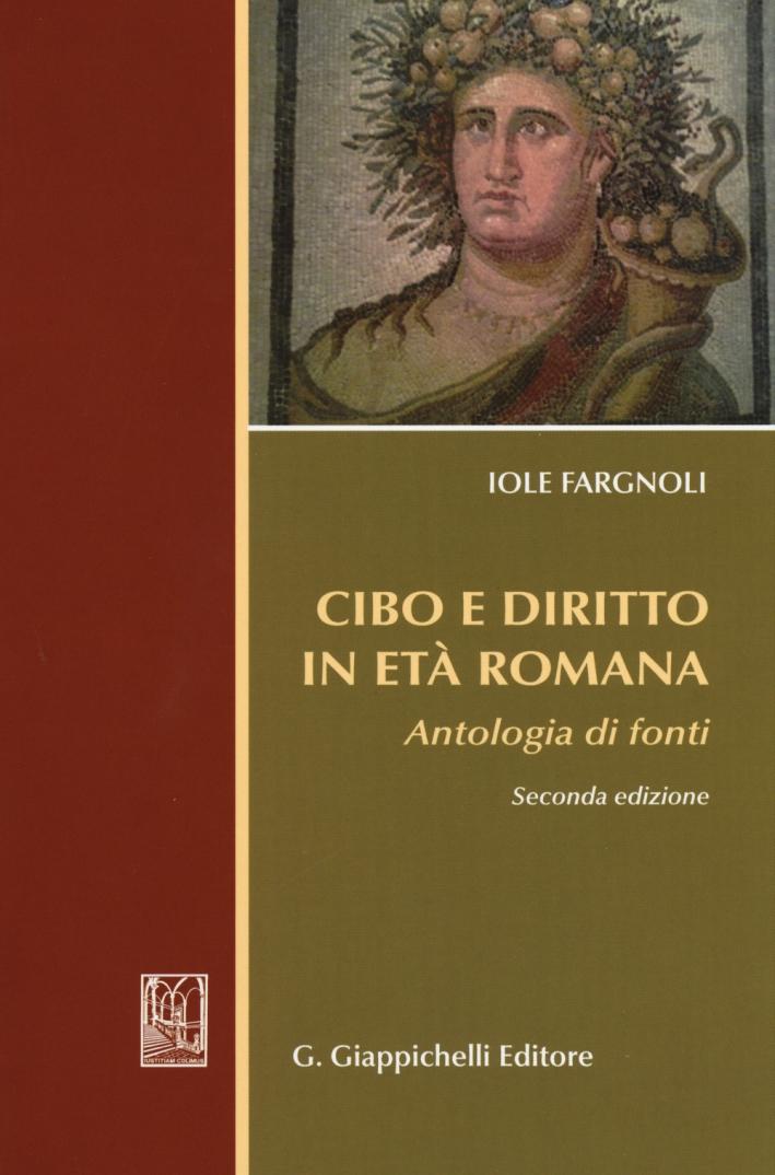 Cibo e diritto in età romana. Antologia di fondi