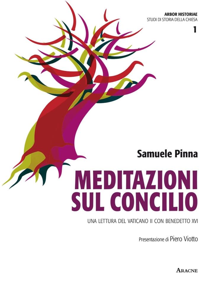 Meditazioni sul Concilio. Una lettura del Vaticano II con Benedetto XVI