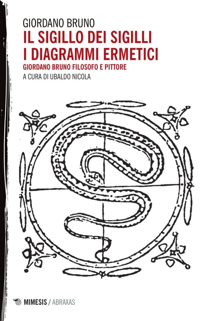 Il Sigillo dei Sigilli. I Diagrammi Ermetici