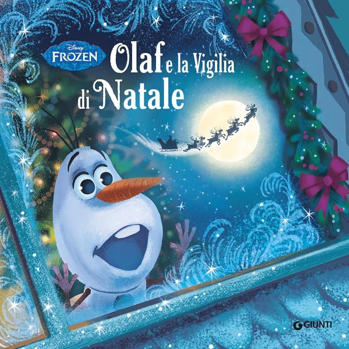 Olaf e la vigilia di Natale. Frozen. Ediz. illustrata