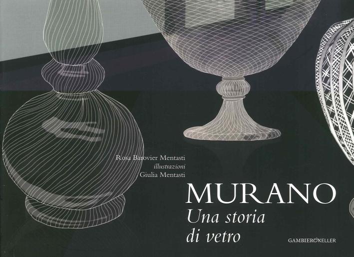 Murano. Una Storia di Vetro
