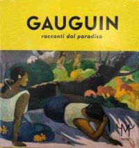 Gauguin. Racconti dal Paradiso.