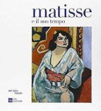 Matisse e il Suo Tempo. La Collezione del Centre Pompidou.