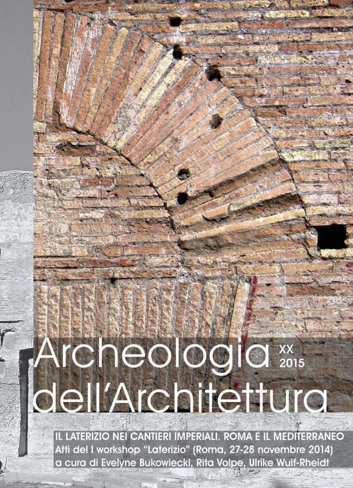Archeologia dell'architettura. Vol. 20. 2015