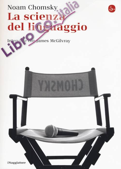 La scienza del linguaggio. Interviste con James McGilvray
