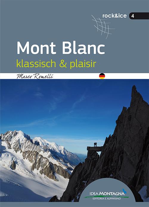 Mont Blanc. Klassisch & plaisir