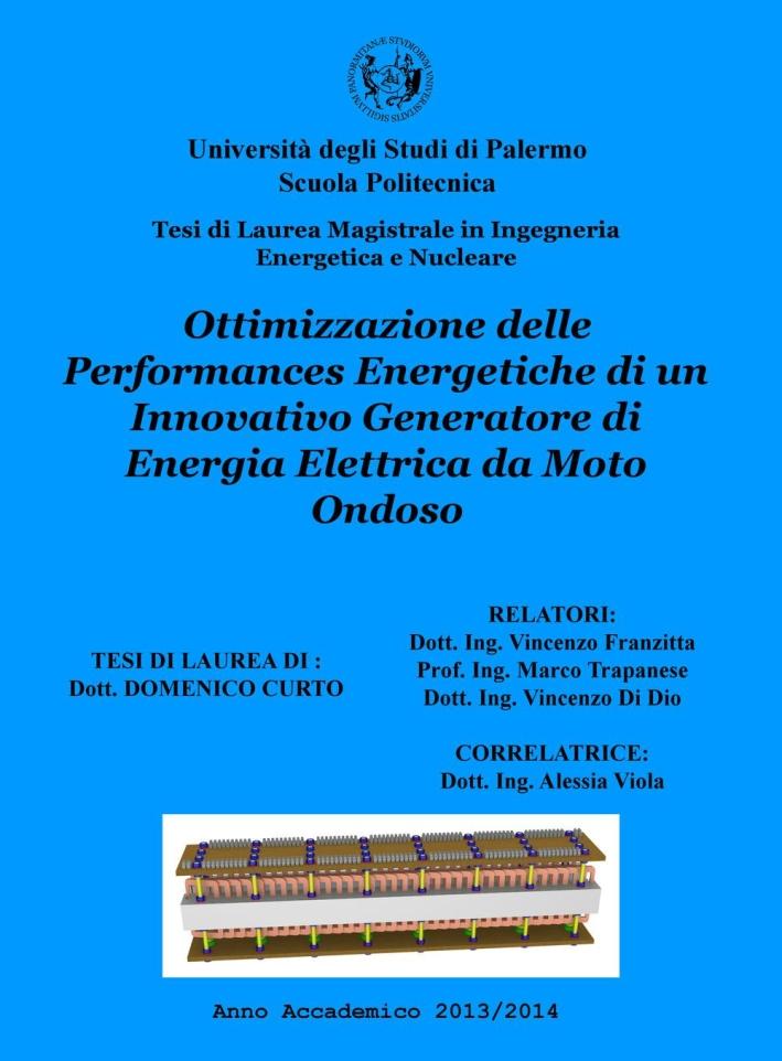 Ottimizzazione delle performances energetiche di un innovativo generatore di energia elettrica da moto ondoso