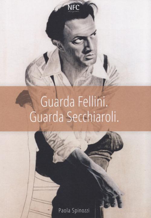 Guarda Fellini