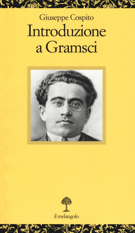 Introduzione a Gramsci