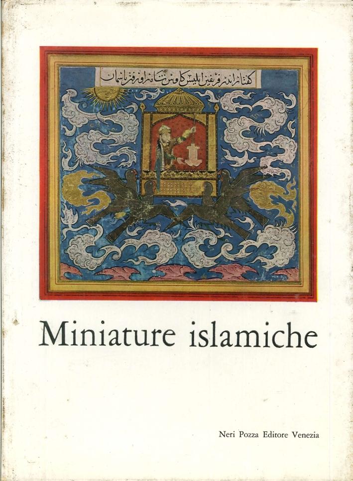 Miniature Islamiche. Dal XIII al XIX secolo da collezioni americane