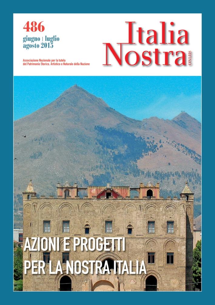 Italia nostra (2015). Vol. 486.