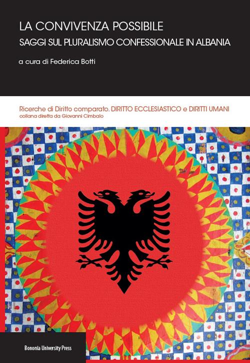 La convivenza possibile. Saggi sul pluralismo confessionale in Albania.