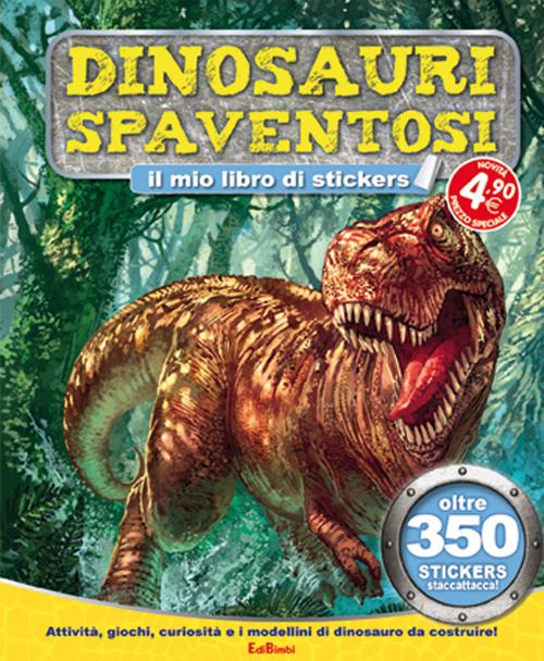 Dinosauri spaventosi. Tuttodino. Con adesivi