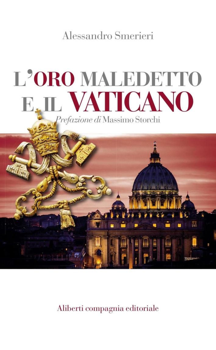 L'oro maledetto del vaticano.