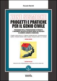 Zone sismiche. Progetti e pratiche per il genio civile. Con Contenuto digitale per download e accesso on line