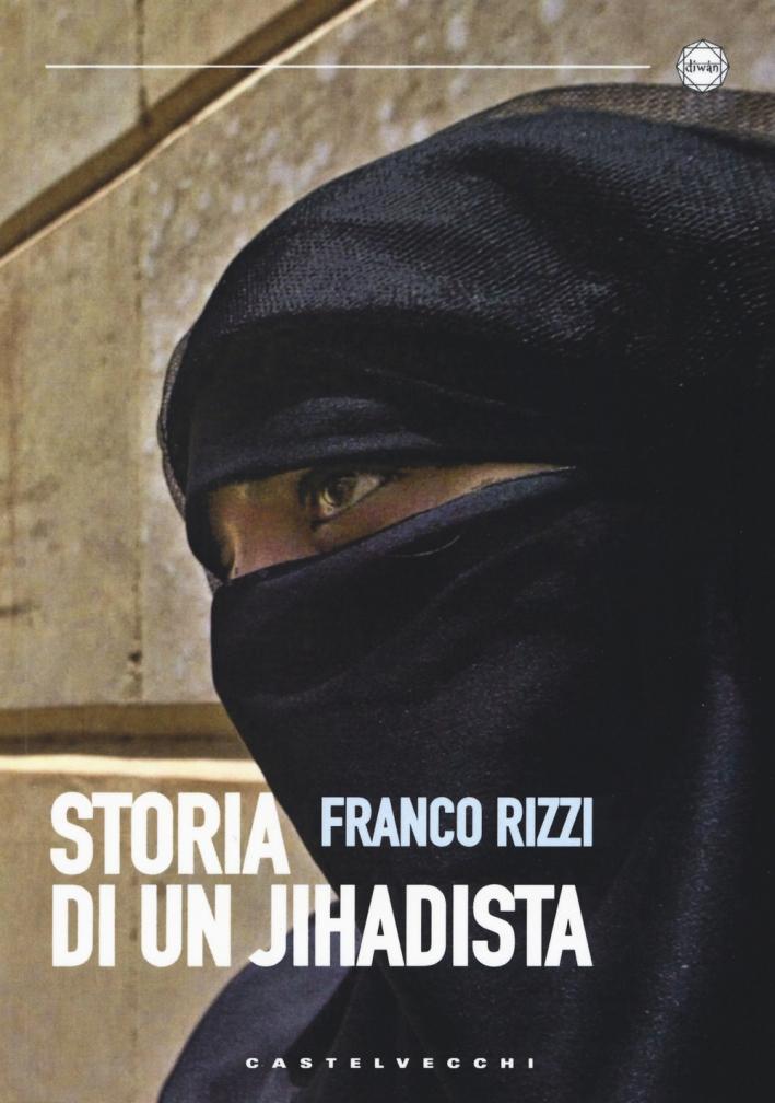 Storia di un jihadista