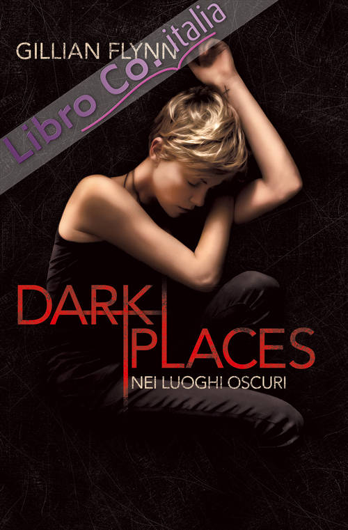 Dark places. Nei luoghi oscuri
