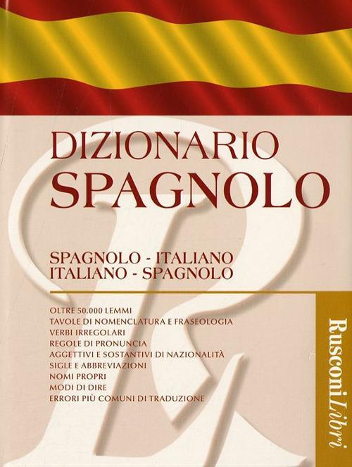 Dizionario spagnolo. Spagnolo-italiano, italiano-spagnolo