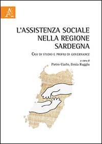 L'assistenza sociale nella regione Sardegna. Casi di studio e profili di governance