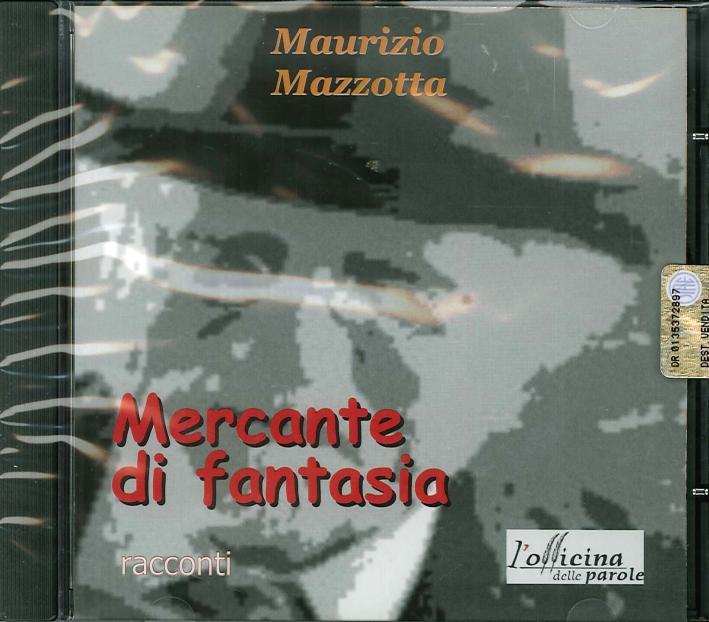 Mercante di Fantasia. Audiolibro